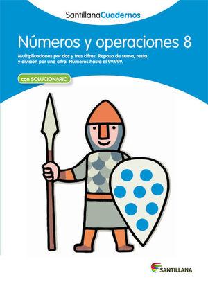 NÚMEROS Y OPERACIONES 8 SANTILLANA CUADERNOS