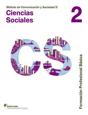 MÓDULO DE COMUNICACIÓN Y SOCIEDAD II CIENCIAS SOCIALES 2 FORMACIÓN PROFESIONAL B