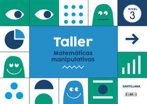 Taller Matematicas Manipulativas Nivel 3 Varios Libro En Papel 9788468027784 La Superpapelería