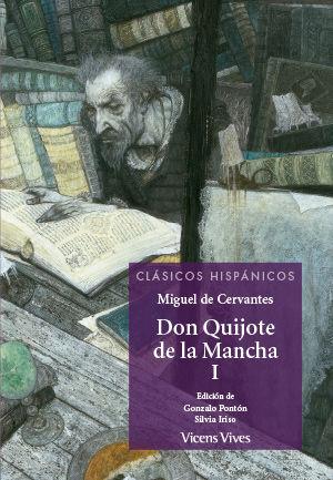 DON QUIJOTE DE LA MANCHA -PARTE 1 (CLASICOS HISPANICOS)
