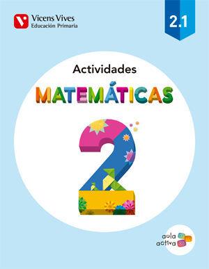 MATEMATICAS 2 ACTIVIDADES (2.1-2.2-2.3) AULA ACTI