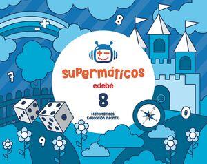 SUPERMÁTICOS CUADERNO 8