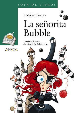 LA SEÑORITA BUBBLE