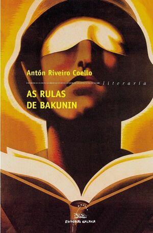RULAS DE BAKUNIN, AS (PREMIO GARCIA BARROS)