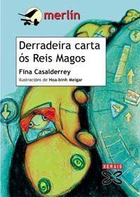 DERRADEIRA CARTA AOS REIS MAGOS