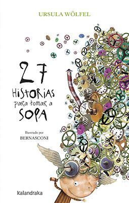 27 HISTORIAS PARA TOMAR A SOPA