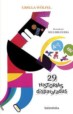 29 HISTORIAS DISPARATADAS