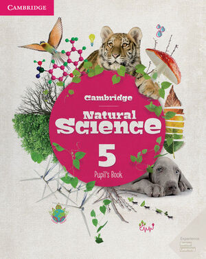CAMBRIDGE NATURAL SCIENCE. PUPIL'S BOOK. LEVEL 5