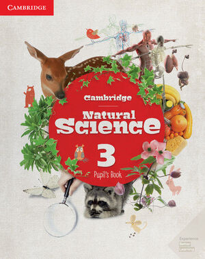 CAMBRIDGE NATURAL SCIENCE. PUPIL'S BOOK. LEVEL 3