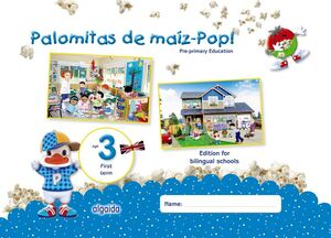 PALOMITAS DE MAÍZ-POP!. PRE-PRIMARY EDUCATION. AGE 3. FIRST TERM
