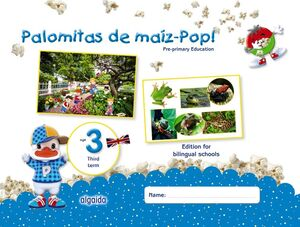 PALOMITAS DE MAÍZ-POP!. PRE-PRIMARY EDUCATION. AGE 3. THIRD TERM