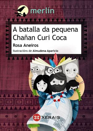 A Batalla Da Pequena Chañan Curi Coca Aneiros Rosa Libro En Papel 9788491212751 La Superpapelería