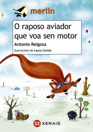 O RAPOSO AVIADOR QUE VOA SEN MOTOR