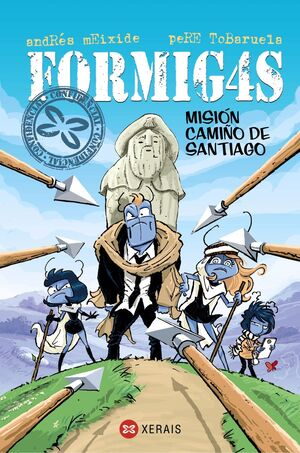 FORMIGAS. MISIÓN CAMIÑO DE  SANTIAGO