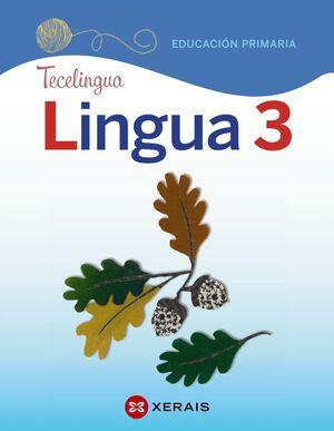 LINGUA 3. EDUCACIÓN PRIMARIA. PROXECTO TECELINGUA