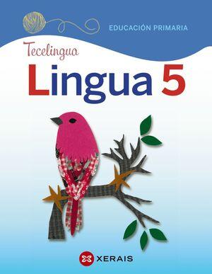 LINGUA 5. EDUCACIÓN PRIMARIA. PROXECTO TECELINGUA