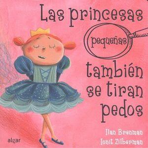 PRINCESAS PEQUEÑAS TAMBIEN SE TIRAN PEDOS.(CARTONE