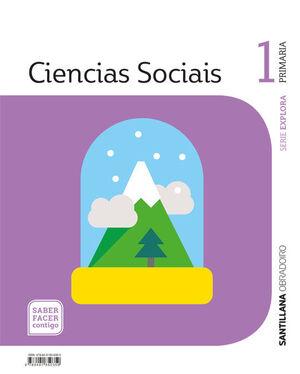 CIENCIAS SOCIAIS SERIE EXPLORA 1 PRIMARIA SABER FACER CONTIGO