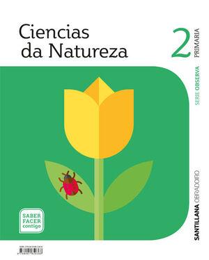 CIENCIAS DA NATUREZA SERIE OBSERVA 2 PRIMARIA SABER FACER CONTIGO