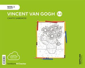 CANTO SABEMOS NIVEL 3 VINCENT VAN GOGH 3.0
