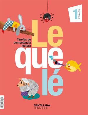 LEQUELE TAREFAS DE COMPETENCIA LECTORA 1 PRIMARIA
