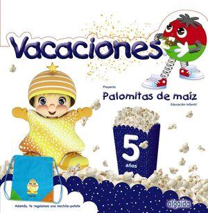 CUADERNO VACACIONES 5 AÑOS (PALOMITAS DE MAIZ)