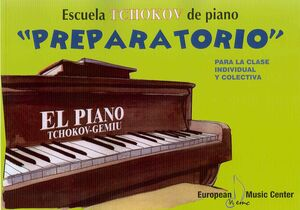 EL PIANO. PREPARATORIO. LIBRO + CD (TCHOKOV-GEMIU)