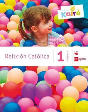 1º EP PROYECTO KAIRÉ. RELIGIÓN CATÓLICA