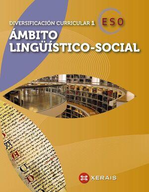 DIVERSIFICACIÓN CURRICULAR 1. ÁMBITO LINGÜÍSTICO-SOCIAL