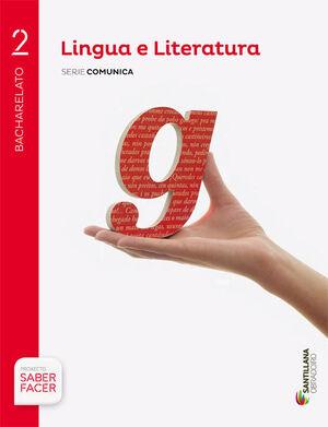 LINGUA E LITERATURA SERIE COMUNICA 2 BCH SABER FACER