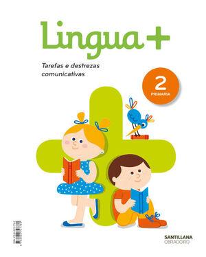 LINGUA+ SERIE PRACTICA TAREFAS E DESTREZAS COMUNICATIVAS 2 PRIMARIA