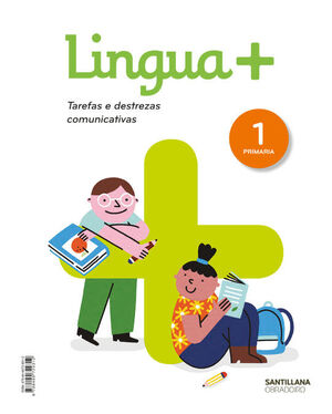 LINGUA + SERIE PRACTICA TAREFAS E DESTREZAS COMUNICATIVAS 1 PRIMARIA