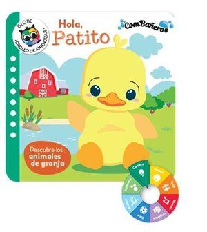 HOLA, PATITO.DESCUBRE LOS ANIMALES DE GRANJA.(COMB