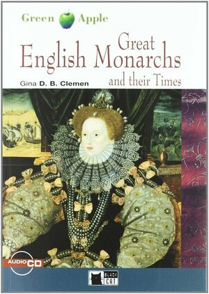 GREAT ENGLISH MONARCHS AND THEIR TIMES. BOOK + CD