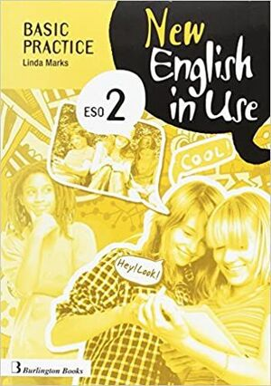 NEW ENGLISH IN USE 2º ESO BASIC PRACTICE 2017