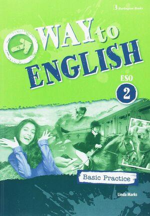 WAY TO ENGLUISH 2º ESO BASIC PRACTICE 2017
